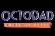 Octodad: Dadliest Catch