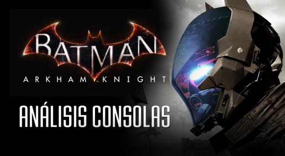 An�lisis de Batman: Arkham Knight