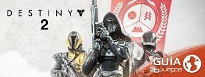 Guía completa de Destiny 2