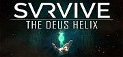 SVRVIVE: The Deus Helix PC