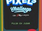 Pantalla Pixels Challenge