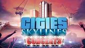 Cities: Skylines estrena nueva expansión, Concerts