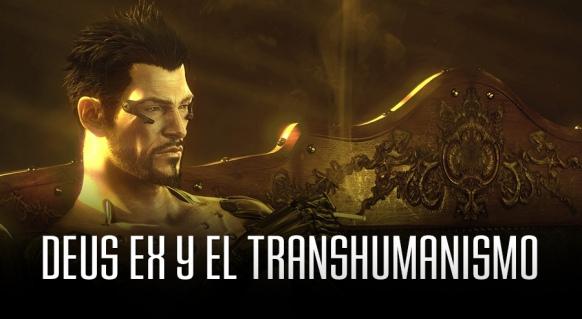 Reportaje de M�s all� del videojuego: Deus Ex y el Transhumanismo