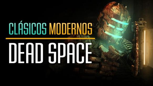 Reportaje de Cl�sicos Modernos: Dead Space
