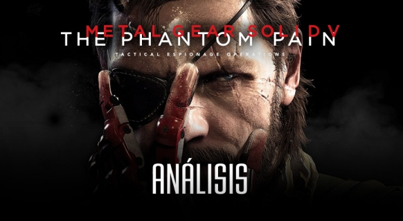 An�lisis de Metal Gear Solid V: The Phantom Pain