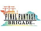 Final Fantasy Brigade