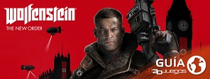 Gu�a de Wolfenstein: The New Order