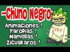 Video: ChunoNegro ★ TRAILER DEL CANAL ¡ Animaciones, Parodias, mamellas, y zicuakaros !