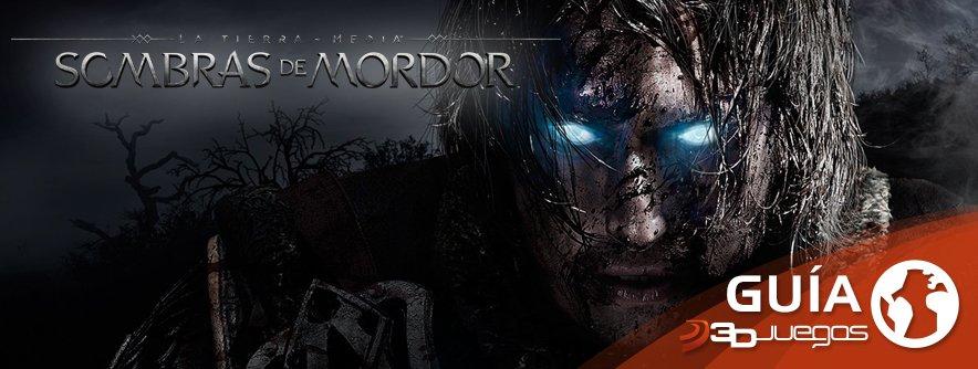 Guía Sombras de Mordor