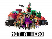 Not a Hero - Super Snazzy Edition