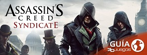 Guía completa de Assassin's Creed Syndicate