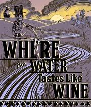 Carátula de Where the Water Tastes Like Wine - PC