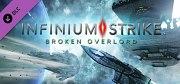 Infinium Strike: Broken Overlord