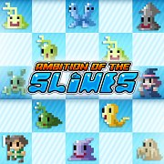 Ambition of the Slimes