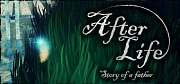 After Life: Story of a Father