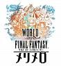 World of Final Fantasy Meli-Melo