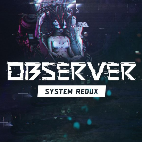 Observer System Redux PS5