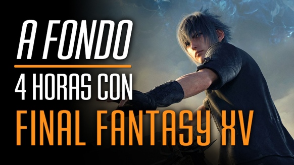 V�deo Avance de Final Fantasy XV