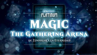 MTG Arena: de Zendikar a la eternidad - Un documental de Magic: The Gathering