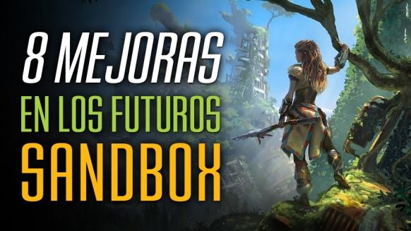 Reportaje de 8 Aspectos a Mejorar en los Futuros Sandbox