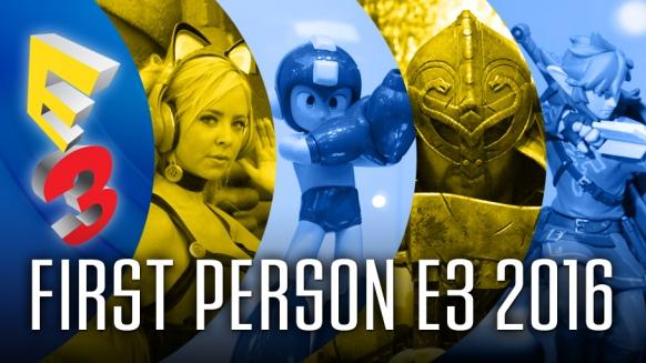 Reportaje de First Person E3 2016
