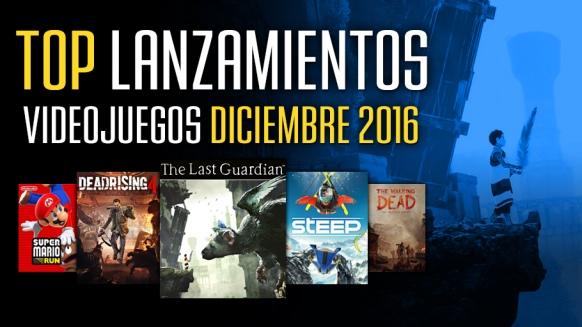 Reportaje de Top Lanzamientos: Diciembre 2016