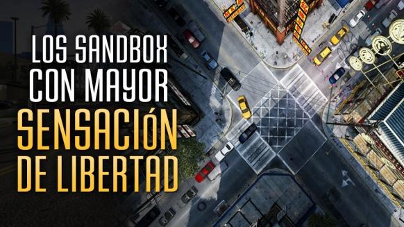 Reportaje de Los Sandbox con Mayor Sensación de Libertad