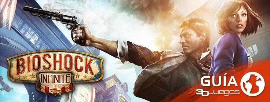 Guía BioShock Infinite