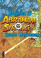 Maximus XV Abraham Strong - Space Mercenary