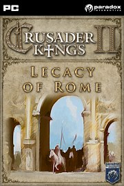 Crusader Kings II - Legacy Rome