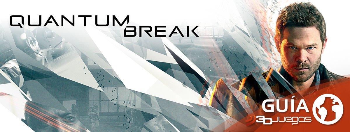 Guía Quantum Break